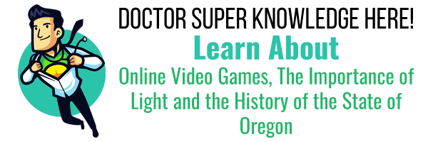 Learn About Games, Light and the History of the State of Oregon